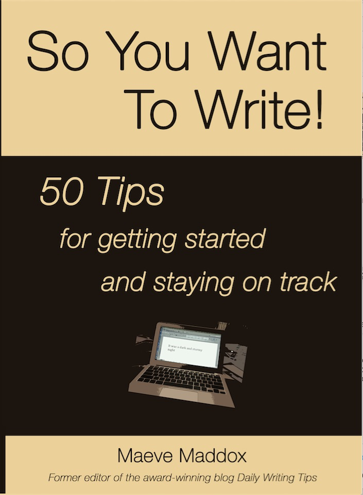New cover of Maeve Maddox's writing guide